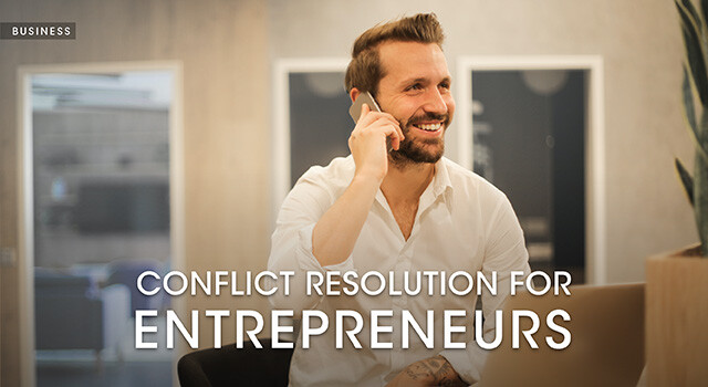Conflict Resolutions for Entrepreneurs